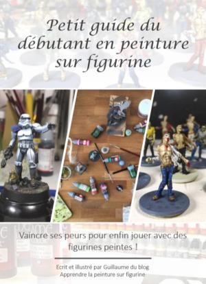 Guide du débutant en peinture sur figurine